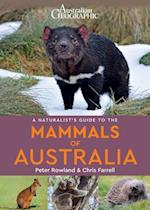 A Naturalists's Guide to the Mammals of Australia (Naturalists' Guides)