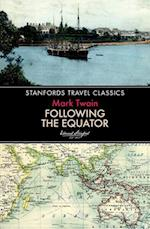 Following the Equator (Stanfords Travel Classics)
