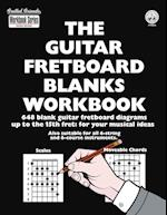 The Guitar Fretboard Blanks Workbook (Workbook, nr. )