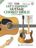 The Left-Handed Guitar Chord Bible: Standard Tuning 3,024 Chords