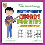 Baritone Ukulele Chords For Kids...& Big Kids Too!