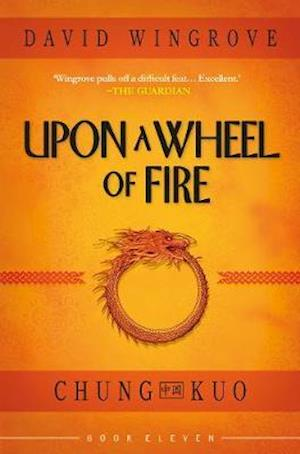 UPON A WHEEL OF FIRE