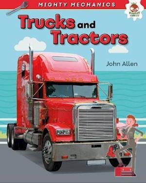Trucks and Tractors - Mighty Mechanics