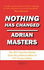 Nothing Has Changed af Adrian Masters