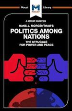 Politics Among Nations (The Macat Library)