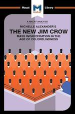 The New Jim Crow (The Macat Library)