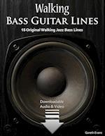 Walking Bass Guitar Lines: 15 Original Walking Jazz Bass Lines