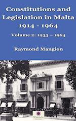 Constitutions and Legislation in Malta 1914 - 1964: Volume 2: 1933-1964