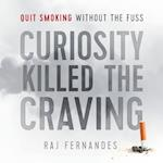 Curiosity Killed the Craving: Quit smoking without the fuss