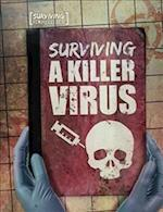 Surviving a Killer Virus (Surviving the Impossible)
