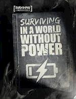 Surviving in a World Without Power (Surviving the Impossible)
