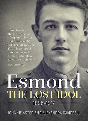Esmond. the Lost Idol. 1895-1917