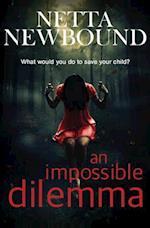 An Impossible Dilemma af Netta Newbound