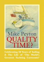 Quality Time? - Celebrating 50 Years of Sailing & the Life of 'the World's Greatest Yachting Cartoonist'