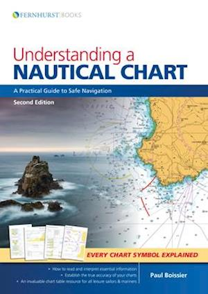 Bog, paperback Understanding a Nautical Chart - A Practical Guide to Safe Navigation 2e af Paul B. Boissier