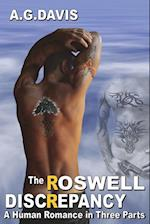 The Roswell Discrepancy: A Human Romance in Three Parts