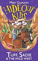 Tuff, Sadie & the Wild West af Mike Gleason