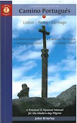 Pilgrim's Guide to the Camino Portugues:  Lisboa, Porto, Santiago (9th ed. Oct. 16)