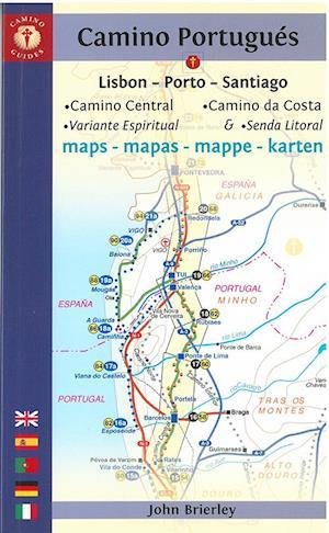 Bog, hæftet Camino Portugues, Camino Central - Camino de la Costa Maps: Lisboa - Porto - Santiago (6th ed. Jan. 18) af John Brierley