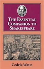 The Essential Companion to Shakespeare