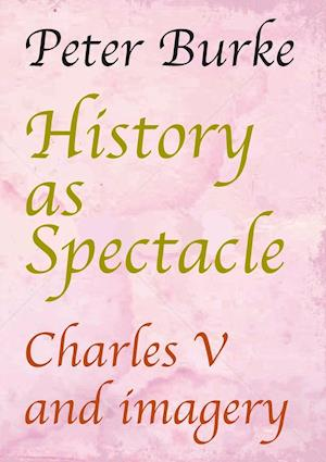 History as Spectacle