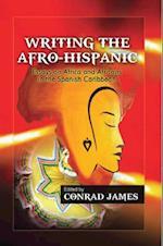 Writing the Afro-Hispanic af Conrad James