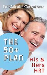 The 50+ Plan: His and Hers HRT