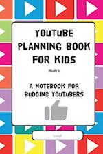 Youtube Planning Book for Kids Vol. II