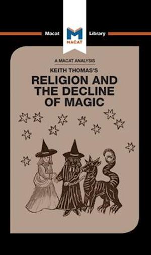 An Analysis of Keith Thomas's Religion and the Decline of Magic