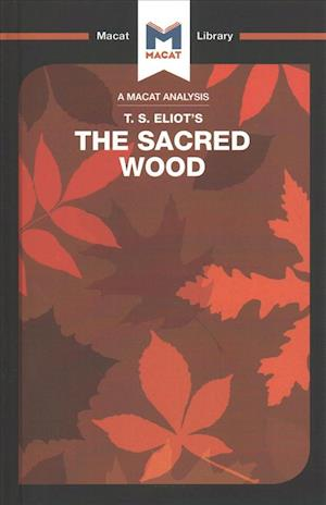 An Analysis of T.S. Eliot's The Sacred Wood
