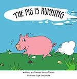 Pig is Running