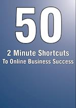 50 MINUTES SHORTCUTS TO ONLINE BUSINESS SUCCESS