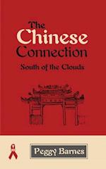 The Chinese Connection: South of the Clouds