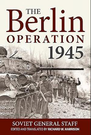 The Berlin Operation 1945
