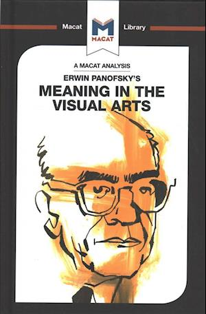 An Analysis of Erwin Panofsky's Meaning in the Visual Arts