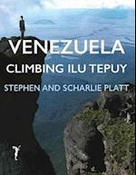 Venezuela: Climbing Ilu Tepuy