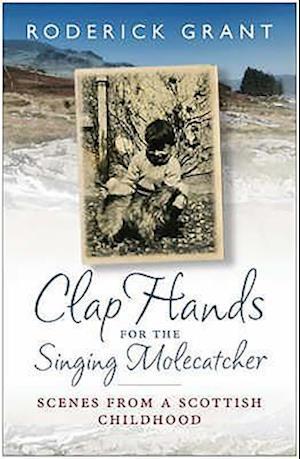 Clap Hands for the Singing Molecatcher
