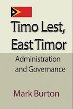 Timo Lest, East Timor: Administration and Governance