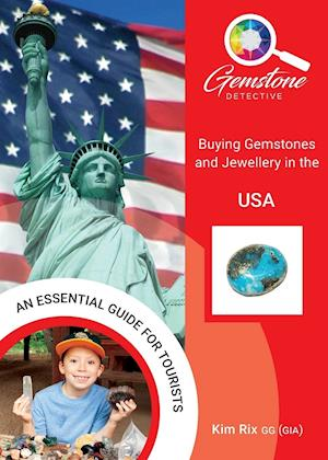 The Gemstone Detective: Buying Gemstones and Jewellery in the USA