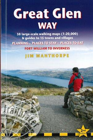 Great Glen Way: Fort William to Inverness (2nd ed. Apr. 21)