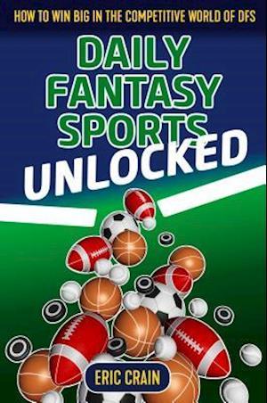 Daily Fantasy Sports Unlocked