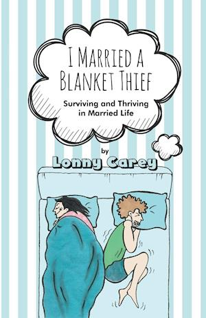 I Married a Blanket Thief