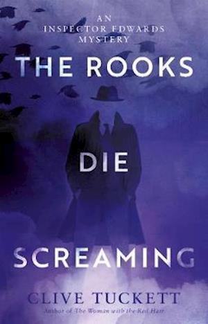 The Rooks Die Screaming