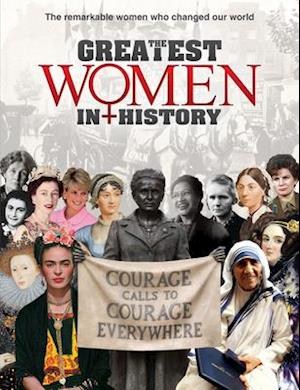 The Greatest Women in History