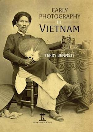 Early Photography in Vietnam