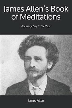 James Allen's Book of Meditations