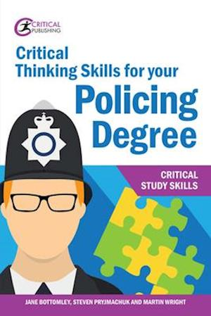 Critical Thinking Skills for your Policing Degree