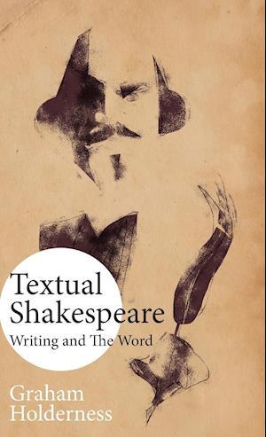 Textual Shakespeare