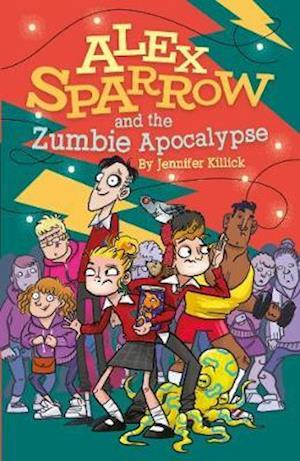 Alex Sparrow and the Zumbie Apocalypse