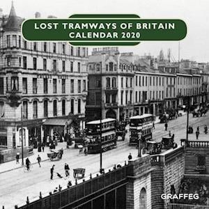 Lost Tramways of Britain Calendar